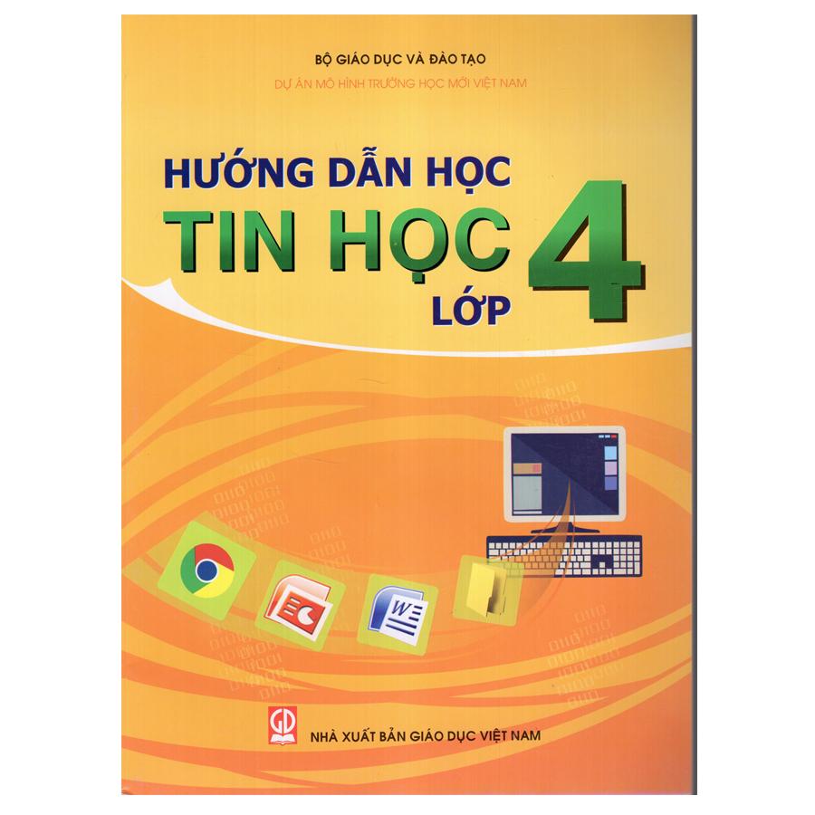 Bìa sách Hướng Dẫn Học Tin Học - Lớp 4