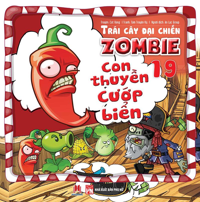 Bìa sách Trái Cây Đại Chiến Zombie (Tập 19) - Con Thuyền Cướp Biển