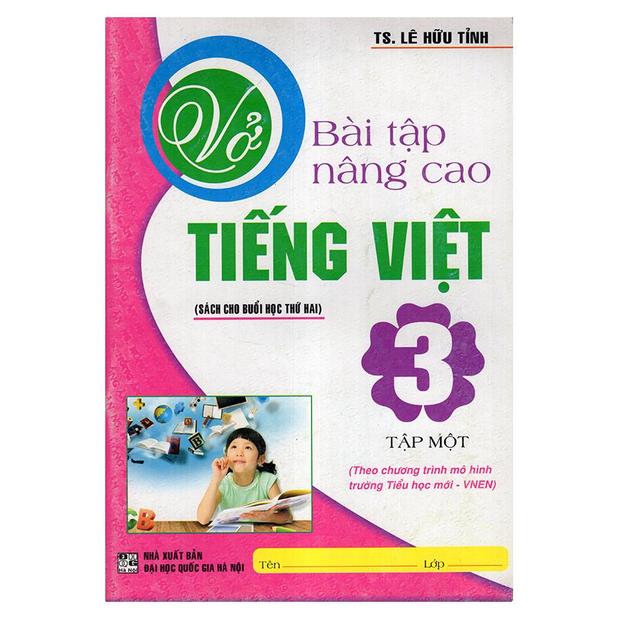 Bìa sách Vở Bài Tập Nâng Cao Tiếng Việt 3 (Tập 1)
