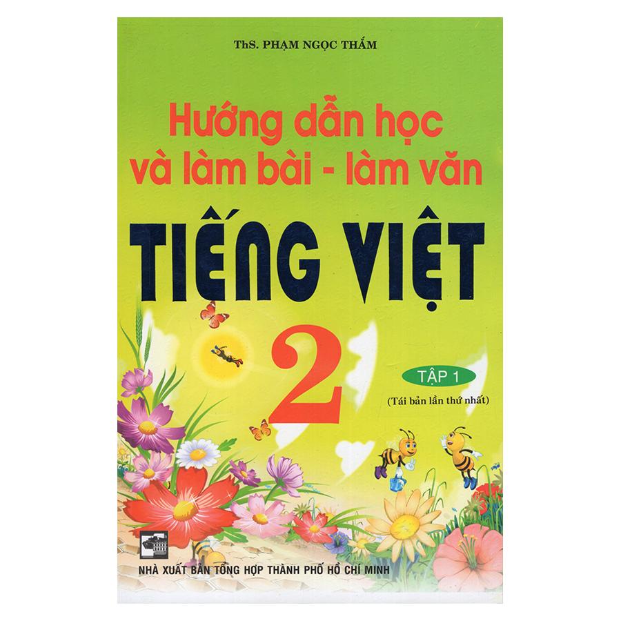 Bìa sách Hướng Dẫn Học Và Làm Văn Tiếng Việt 2 (Tập 1)