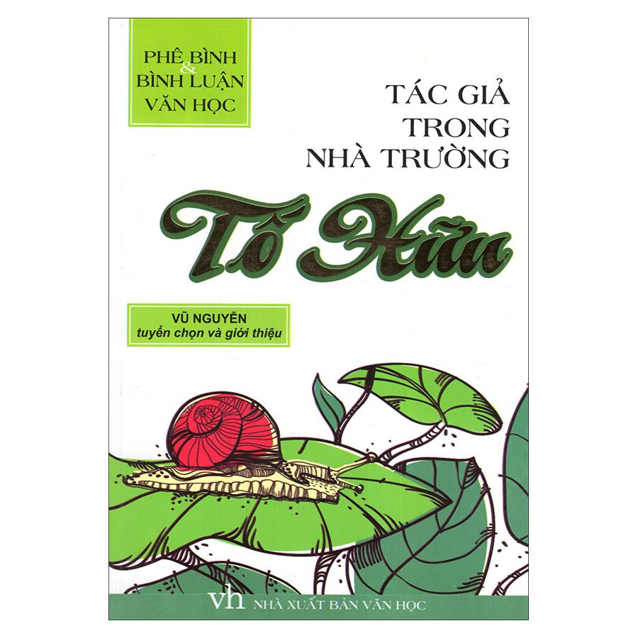 Bìa sách Tác Giả Trong Nhà Trường - Tố Hữu