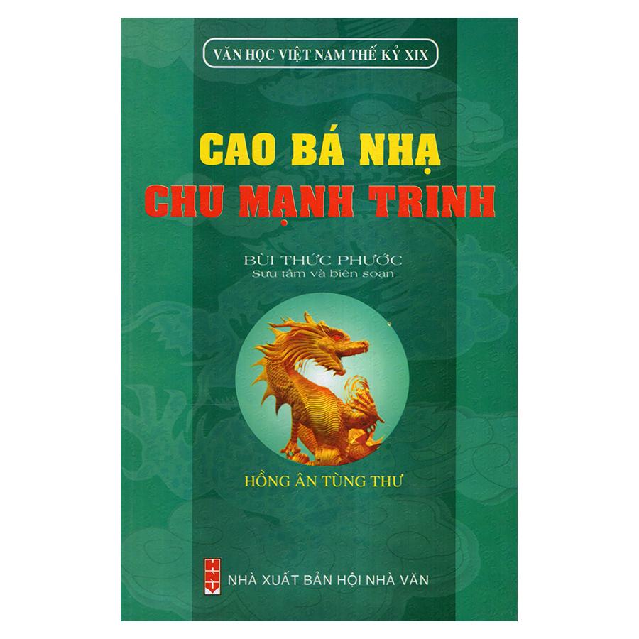 Bìa sách Cao Bá Nhạ - Chu Mạnh Trinh (Văn Học Việt Nam Thế Kỷ XIX)