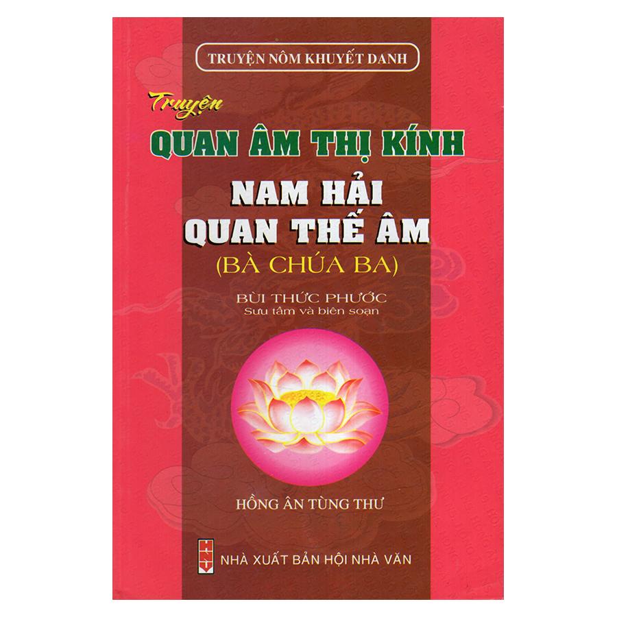 Bìa sách Truyện Quan Âm Thị Kính - Nam Hải Quan Thế Âm (Truyện Nôm Khuyết Danh)