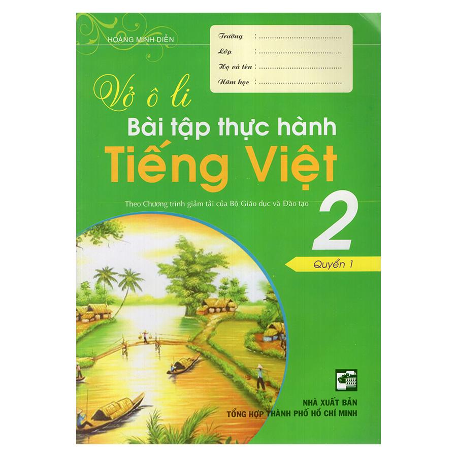 Bìa sách Vở Ô Li Bài Tập Thực Hành Tiếng Việt 2 (Quyển 1)