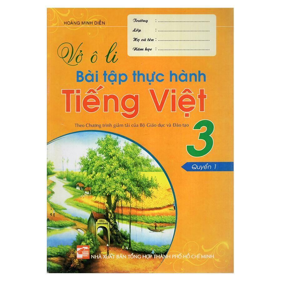 Bìa sách Vở Ô Li Bài Tập Thực Hành Tiếng Việt 3 (Quyển 1)