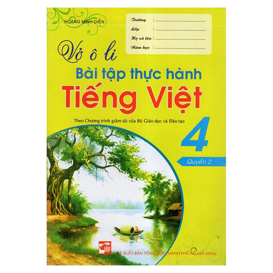 Bìa sách Vở Ô Li Bài Tập Thực Hành Tiếng Việt 4 (Quyển 2)