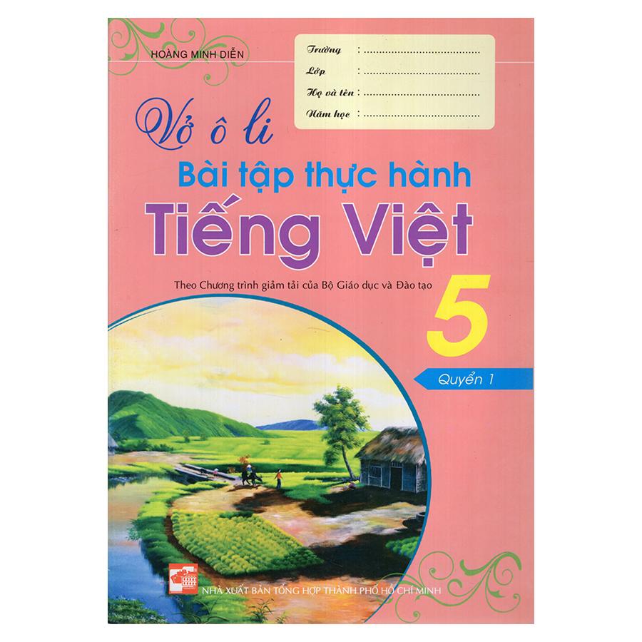 Bìa sách Vở Ô Li Bài Tập Thực Hành Tiếng Việt 5 (Quyển 1)