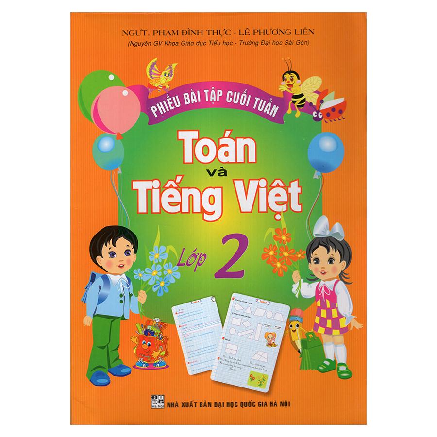 Bìa sách Phiếu Bài Tập Cuối Tuần Toán Và Tiếng Việt 2