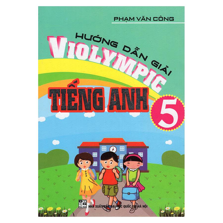 Bìa sách Hướng Dẫn Giải Violympic Tiếng Anh 5