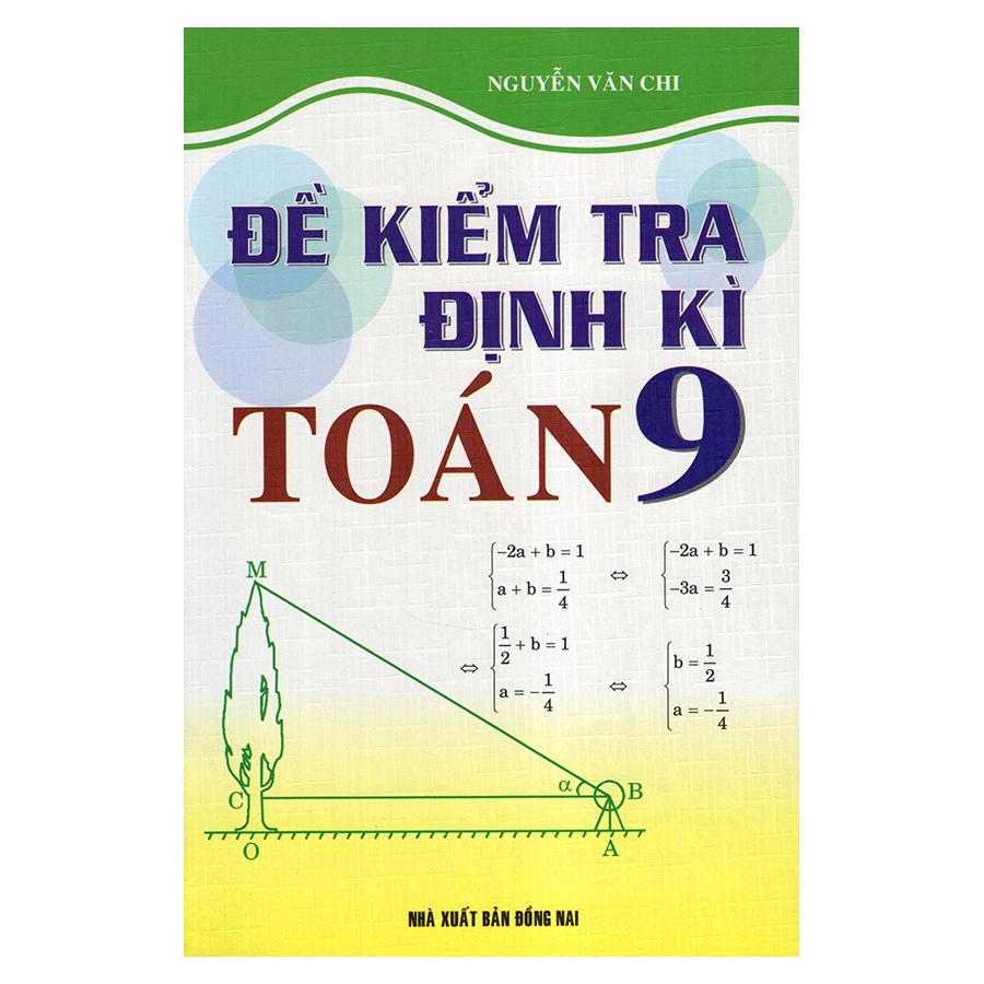 Bìa sách Đề Kiểm Tra Định Kỳ Toán 9