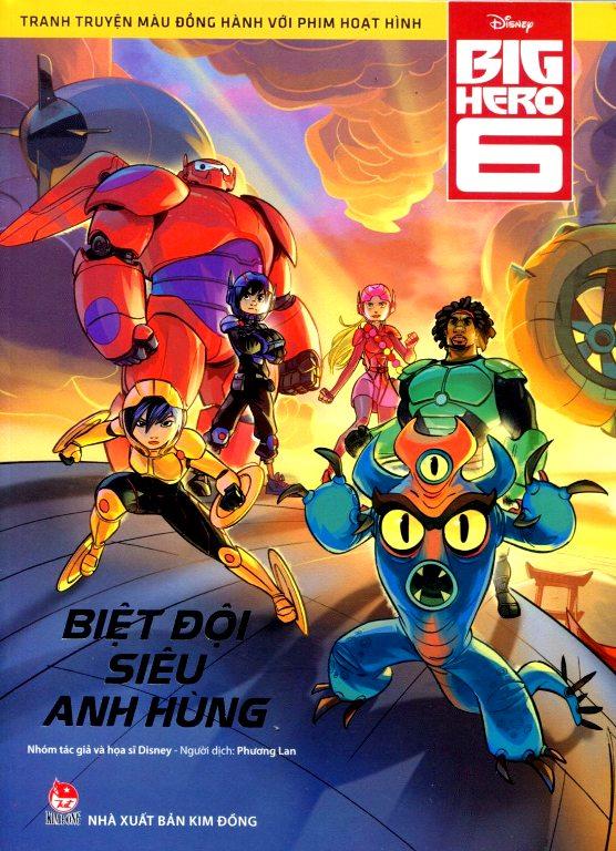 Bìa sách Biệt Đội Big Hero 6 - Tranh Truyện Màu Đồng Hành Với Phim Hoạt Hình