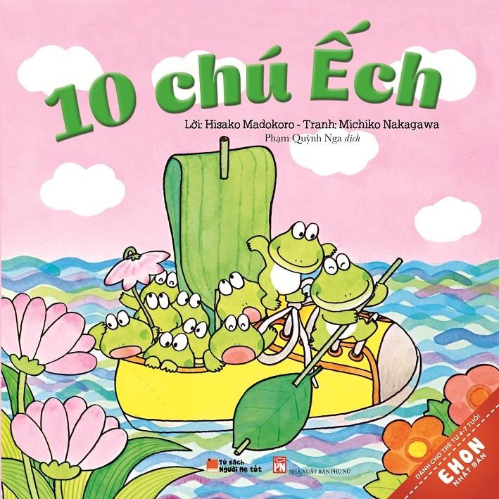 Bìa sách Truyện Ehon Nhật Bản - 10 Chú Ếch