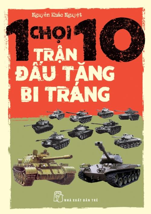 Bìa sách 1 Chọi 10 - Trận Đấu Tăng Bi Tráng