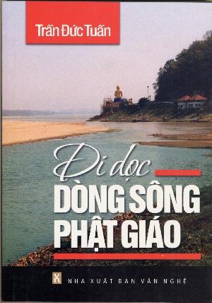 Review sách Đi Dọc Dòng Sông Phật Giáo