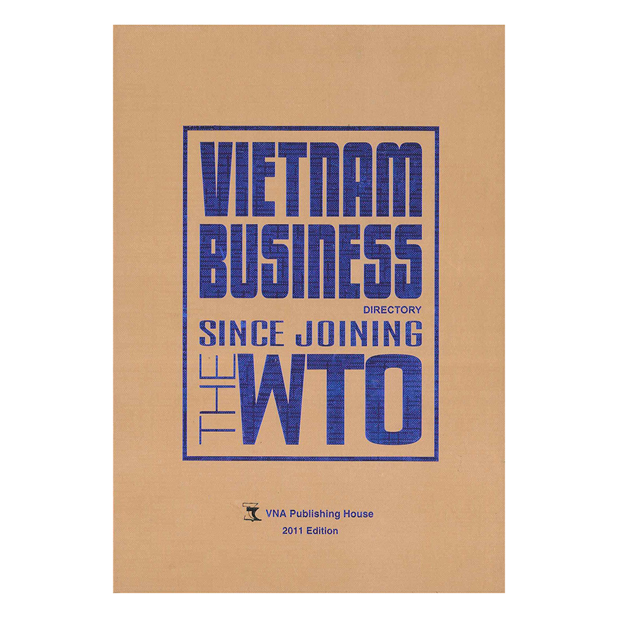 Vietnam Business Directory Since Joining The Wto
