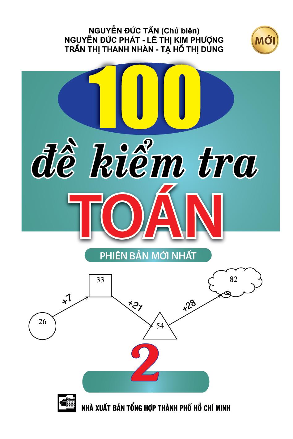 Bìa sách 100 Đề Kiểm Tra Toán Lớp 2 (Tái Bản)