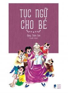 Bìa sách Tục Ngữ Cho Bé (Tranh Màu)