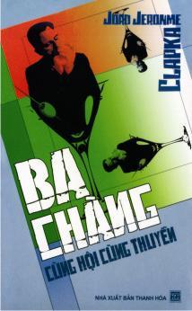 Bìa sách Ba Chàng Cùng Hội Cùng Thuyền