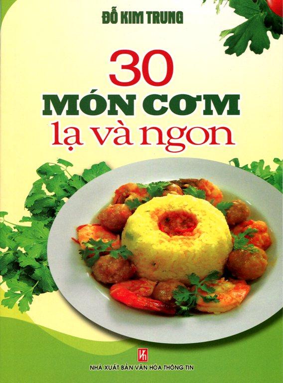 Bìa sách 30 Món Cơm Lạ Và Ngon