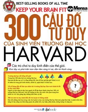 Bìa sách 300 Câu Đố Tư Duy Của Sinh Viên Trường Đại Học Harvard