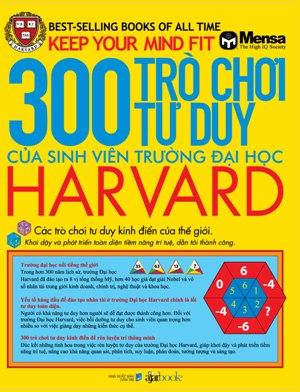 Bìa sách 300 Trò Chơi Tư Duy Của Sinh Viên Trường Đại Học Harvard