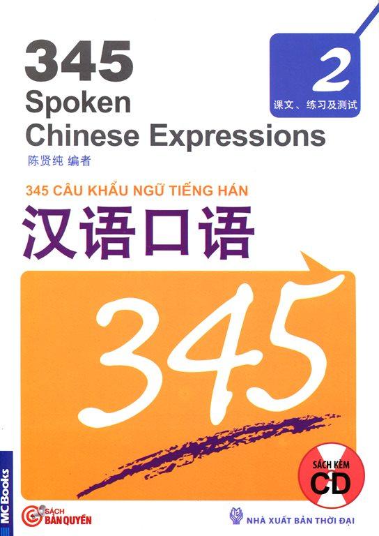 Bìa sách 345 Câu Khẩu Ngữ Tiếng Hán - Tập 2 (Kèm CD)