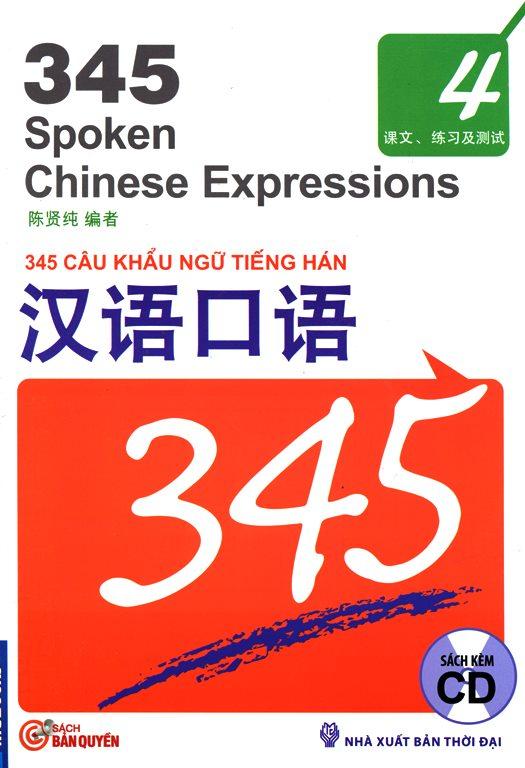 Bìa sách 345 Câu Khẩu Ngữ Tiếng Hán - Tập 4 (Nguyên Bản Tiếng Trung - Kèm CD)