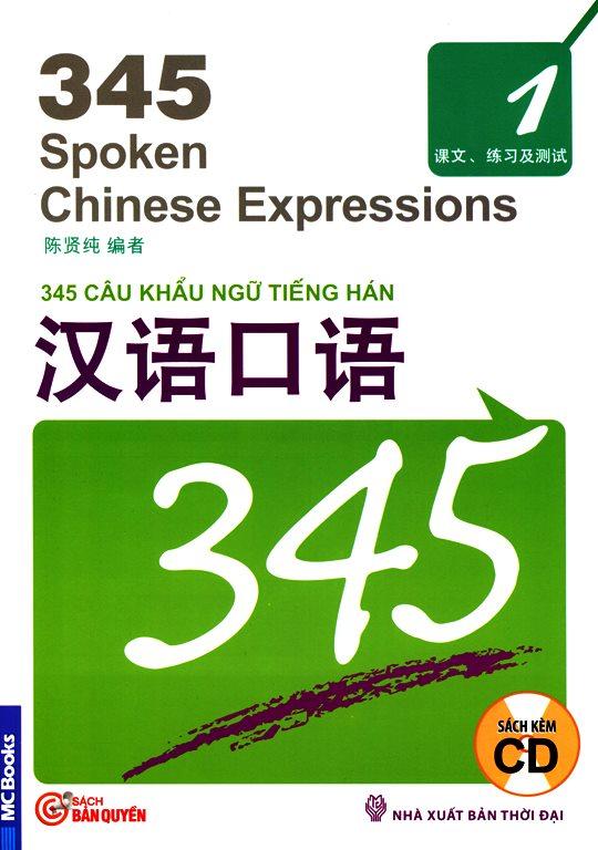 Bìa sách 345 Câu Khẩu Ngữ Tiếng Hán - Tập 1 (Kèm CD)