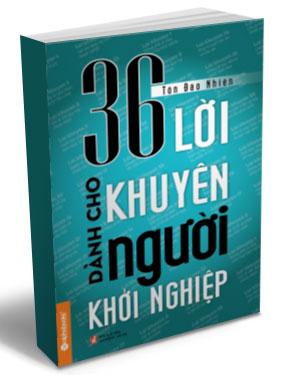 Bìa sách 36 Lời Khuyên Dành Cho Người Khởi Nghiệp