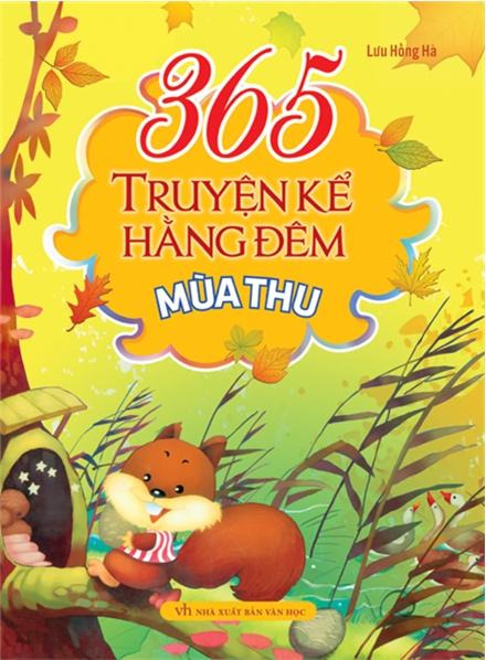 Bìa sách 365 Truyện Kể Hằng Đêm - Mùa Thu