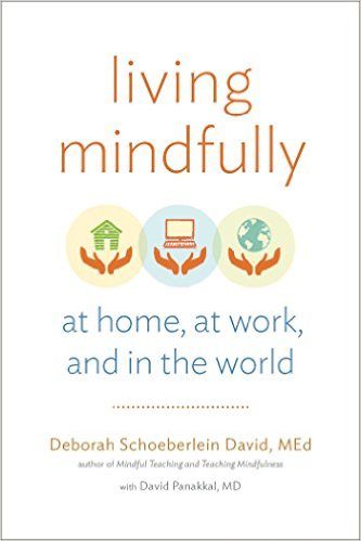 Bìa sách Living Mindfully: At Home, At Work, And In The World