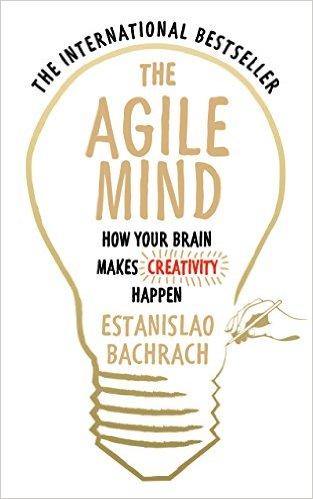 Bìa sách The Agile Mind: How Your Brain Makes Creativity Happen - Paperback