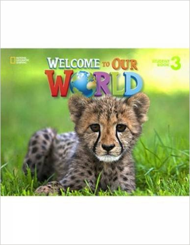 Bìa sách Welcome to Our World 3: Student Book - Paperback