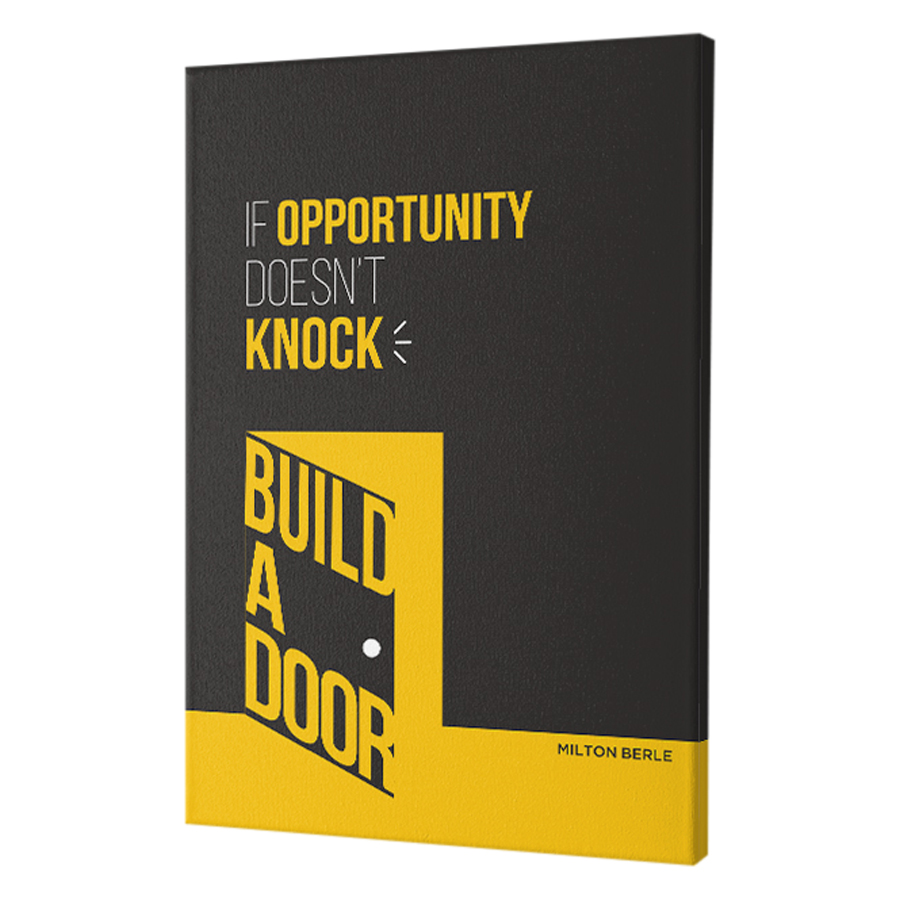 Tranh Canvas Trang Trí Văn Phòng Mopi OF-035 - If Opportunity Doesn't Knock. Build A Door