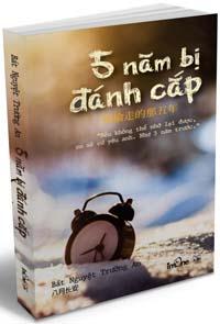Bìa sách 5 Năm Bị Đánh Cắp