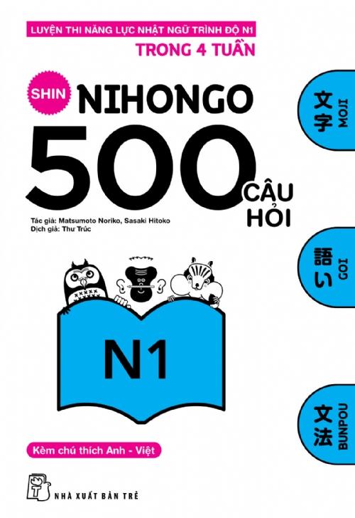 Bìa sách 500 Câu Hỏi Luyện Thi Năng Lực Nhật Ngữ Trình Độ N1