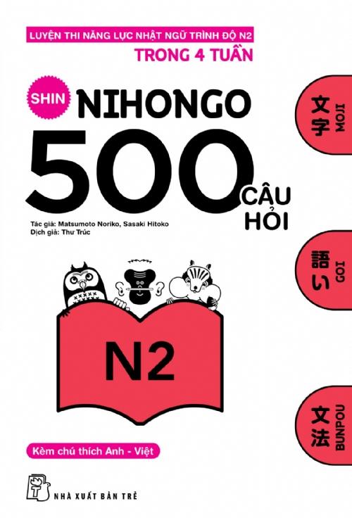 Bìa sách 500 Câu Hỏi Luyện Thi Năng Lực Nhật Ngữ Trình Độ N2