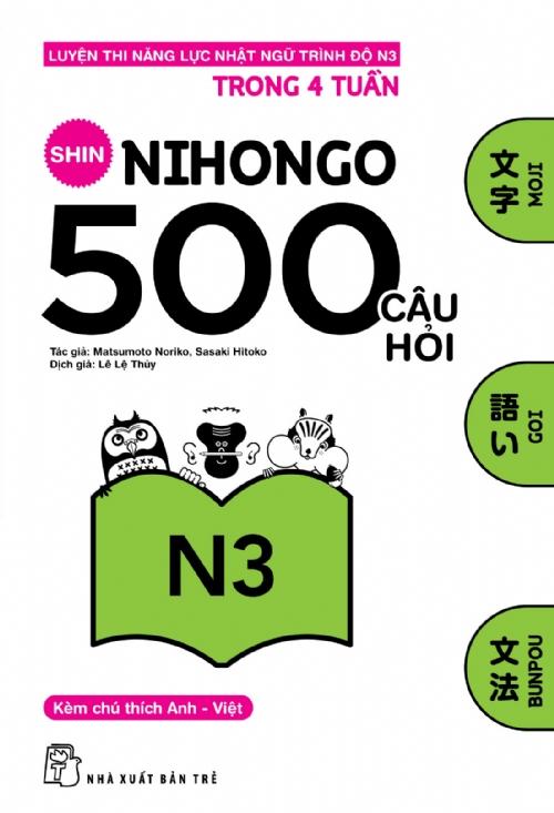 Bìa sách 500 Câu Hỏi Luyện Thi Năng Lực Nhật Ngữ Trình Độ N3