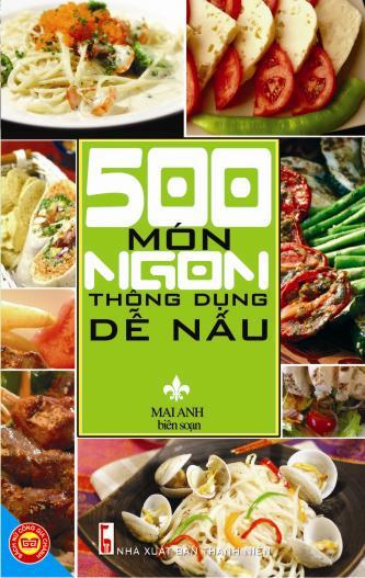 Bìa sách 500 Món Ngon Thông Dụng Dễ Nấu