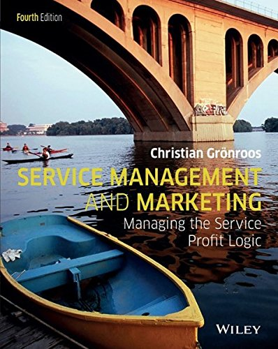 Service Management And Marketing: Customer Management In Service Competition, 4E