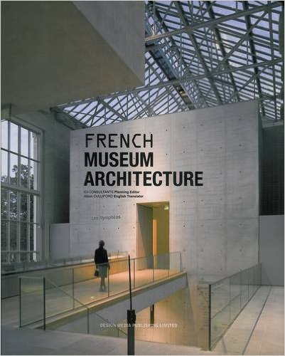 Bìa sách French Museum Architecture - Hardcover (2014)