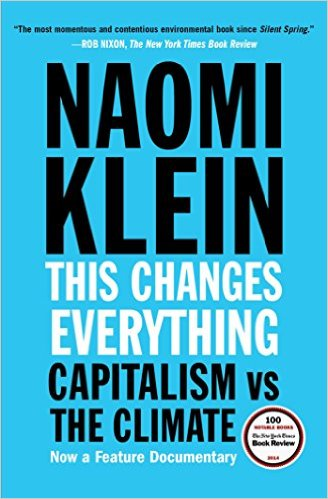 Bìa sách This Changes Everything: Capitalism vs. The Climate