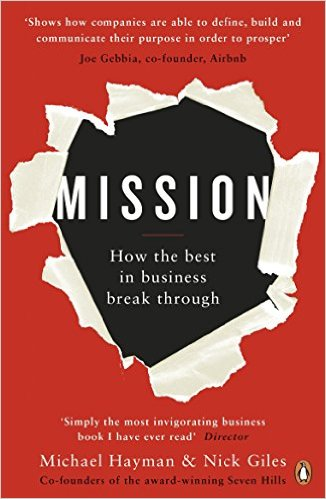 Bìa sách Mission: How The Best In Business Break Through - Paperback