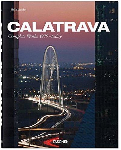 Bìa sách Calatrava: Complete Works 1979-Today (Hardcover)