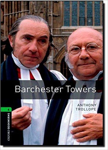 Bìa sách OBWL 3E Level 6: Barchester Towers - Paperback