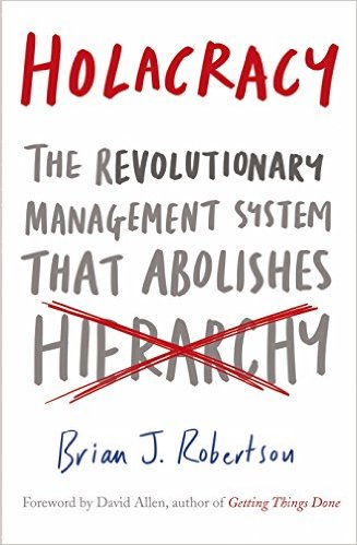 Bìa sách Holacracy: The Revolutionary Management System That Abolishes Hierarchy - Paperback