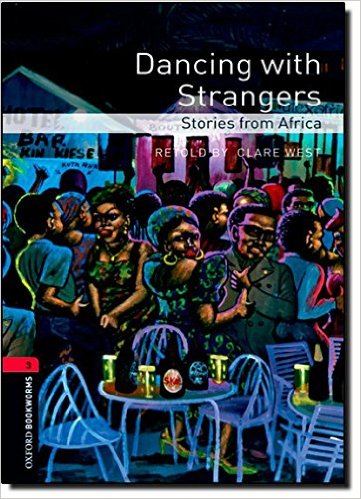 Bìa sách OBWL 3E Level 3: Dancing With Strangers: Stories From Africa - Paperback