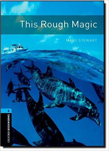 Bìa sách OBWL (3 Ed.) 5: This Rough Magic - Paperback