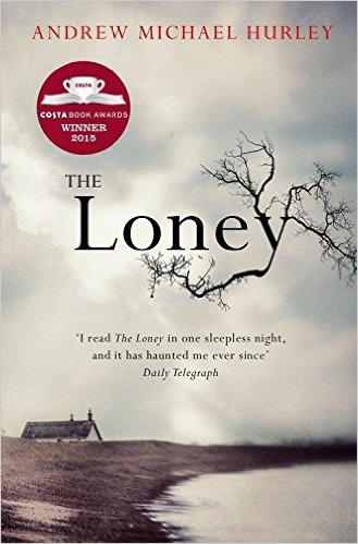 Bìa sách The Loney: The Book Of The Year 2016 - Paperback