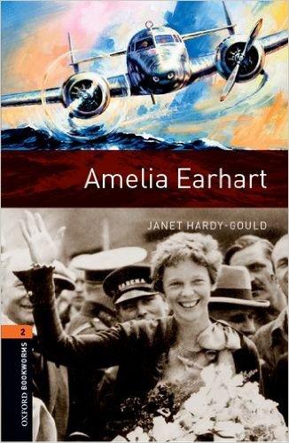Bìa sách OBWL 3E Level 2: Amelia Earhart - Paperback